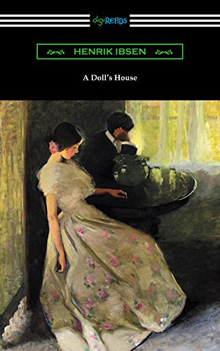 a comparison of a dolls house by henrik ibsen and richard ii by william shakespeare