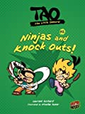 Ninjas and Knock Outs! (Tao, the Little Samurai)