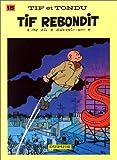 """Afficher """"Tif et Tondu n° 15 Tif rebondit"""""""