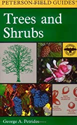 A Field Guide to Trees and Shrubs: Northeastern and north-central United States and southeastern and south-central Canada (Peterson Field Guides(R))