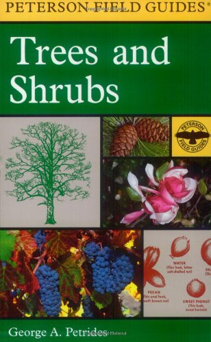 A Field Guide to Trees and Shrubs: Northeastern and...
