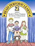 Read! Perform! Learn! 2: 10 Reader's Theater Programs for Literacy Enhancement