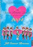 The Sweet Potato Queens' Book Of Love Calendar 2004 Engagement (0789309092) by Browne, Jill Conner