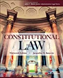 Constitutional Law, Thirteenth Edition (John C. Klotter Justice Administration Legal)