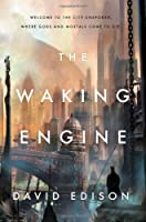 The Waking Engine