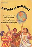img - for A World of Holidays!: Family Festivities All Over the World! (Family Ties) book / textbook / text book
