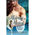 Mistress by Magick (       UNABRIDGED) by Laura Navarre Narrated by Rosalind Ashford