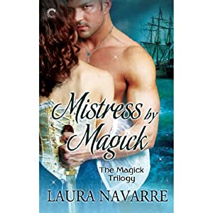 Mistress by Magick | [Laura Navarre]