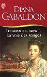 echange, troc Diana Gabaldon - Le Chardon et le Tartan, Tome 9 : La voie des songes