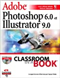 Adobe Photoshop 6.0 et Adobe illustrator 9.0 (avec CD-Rom)