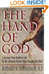 The Hand of God: A Journey from Death...