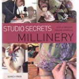 Millinery (Studio Secrets)by Estelle Ramousse