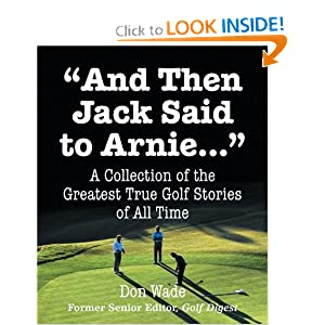 And Then Jack Said To Arnie (Running Press Miniature Editions) Don Wade