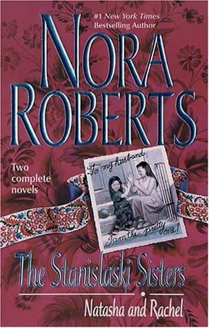 The Stanislaski Sisters: Natasha and Rachel (Silhouette Romance 2-novel book: Taming Natasha, Falling For Rachel), Roberts,Nora
