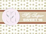 My Super Psycho Sweet Sixteen 2: You are cordially invited to Anana's Sweet 16