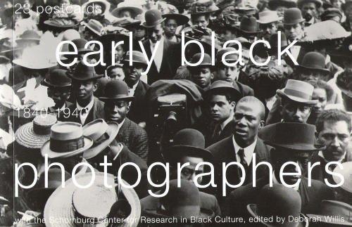 Early Black Photographs 1840-1940