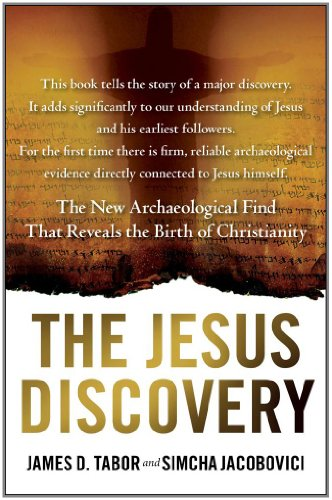 The Jesus Discovery: The New Archaeological Find That Reveals the Birth of Christianity by James D. Tabor, Simcha Jacobovici