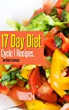 17 Day Diet Delicious Cycle 1 Recipes!