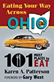 img - for Eating Your Way Across Ohio: 101 Must Places to Eat book / textbook / text book