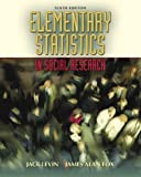 Elementary Statistics in Social Research (10th Edition) (0205459587) by Jack Levin