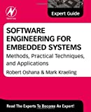 Software Engineering for Embedded Systems: Methods, Practical Techniques, and  Applications (Expert Guide)
