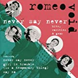 Never Say Never: Hits, Rarities and Gems