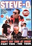 Steve-O - Don't Try This at Home 2: t...