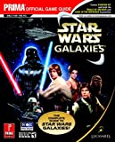 img - for Star Wars Galaxies: The Complete Guide (Prima Official Game Guide) book / textbook / text book