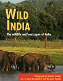 Wild India: The wildlife and landscapes of India (1845379233) by Guy Mountfort