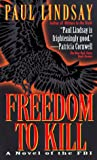 Freedom to Kill