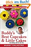 Buddy's Best Cupcakes & Little Cakes...