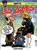 Le Goulag, tome 3 : Les Zomes