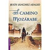 El camino mozárabe (Novela histórica)