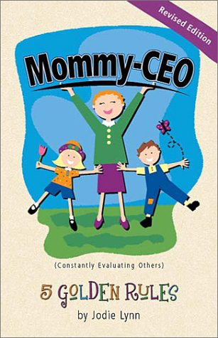 Buy Mommy-CEO 5 Golden Rules096601068X Filter