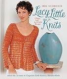 Lacy Little Knits: Clingy, Soft & A Little Risque