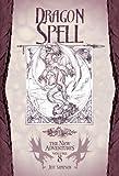 Dragon Spell (Dragonlance: The New Adventures, Vol. 8)