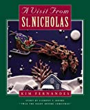 Visit From Saint Nicholas (0385257848) by Kim Fernandes