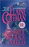 The Bride Of Black Douglas (Mira Historical Romance) (0778323889) by Coffman, Elaine