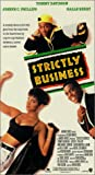 Strictly Business [VHS]