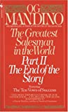 The Greatest Salesman in the World, Part 2: The End of the Story (0553276999) by Og Mandino
