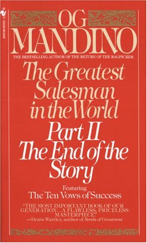 The Greatest Salesman in the World: Part II The End of the Story, OG MANDINO