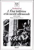 echange, troc Norbert Frei - L'Etat hitlérien et la société allemande, 1933-1945
