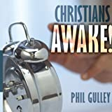 Christians Awake (1438911777) by Gulley, Philip