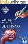Writing Vivid Settings: Professional...