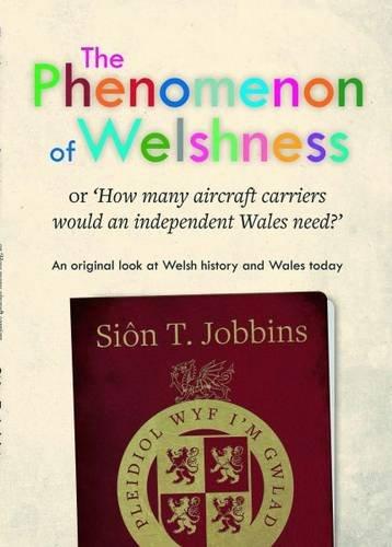 The Phenomenon of Welshness