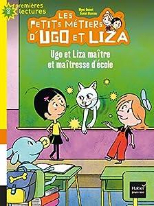 """Afficher """"Les petits métiers d'Ugo et Liza Ugo et Liza maître et maîtresse d'école"""""""