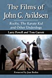 img - for The Films of John Avildsen: Rocky, The Karate Kid and Other Underdogs book / textbook / text book