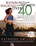 Search : Running and Walking for Women Over 40 : The Road to Sanity and Vanity