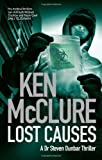 img - for Lost Causes. Ken McClure (Dr Steven Dunbar) book / textbook / text book
