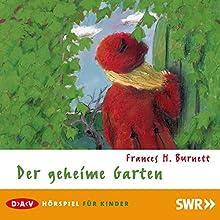 Der geheime Garten (       ungekürzt) von Frances H. Burnett Gesprochen von: Doris Schade